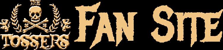 The Tossers Fan Site